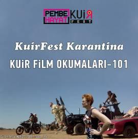 KuirFest Karantina: Kuir Film Okumaları-101