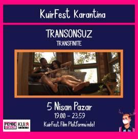 KuirFest Karantina'da Bu Hafta: TRANSONSUZ