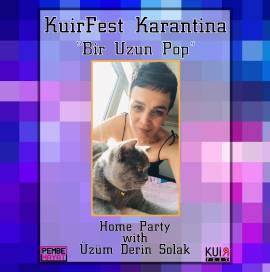 KuirFest Karantina: 'Bir Uzun Pop Gecesi'