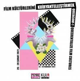 KuirFest Çağırıyor!: Film Kültürlerini Kuiryantelleştirmek Konferansı
